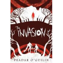 The Invasion (the Call, Book 2) by Peadar O'Guilin, 9781338045628