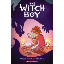 The Witch Boy by Molly Knox Ostertag, 9781338089516