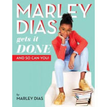Marley Dias Gets it Done And So Can You by Marley Dias, 9781338136890