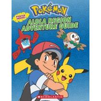 POKEMON: Alola Region Adventure Guide by Simcha Whitehill, 9781338148602