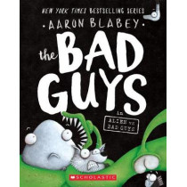 The Bad Guys in Alien Vs Bad Guys by Aaron Blabey, 9781338189599