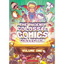 The Phoenix Colossal Comics Collection, Volume One by Various, 9781338206791