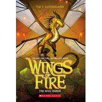The Hive Queen (Wings of Fire, Book 12) by Tui T Sutherland, 9781338214499