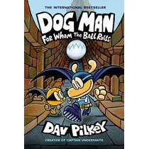 Dog Man 7: For Whom the Ball Rolls by Dav Pilkey, 9781338236590