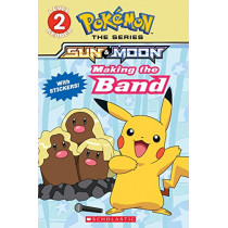 Making the Band (Pokemon Alola Reader #4) by Maria S Barbo, 9781338237511