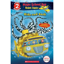 Hide and Seek (the Magic School Bus Rides Again: Scholastic Reader, Level 2) by Samantha Brooke, 9781338253795