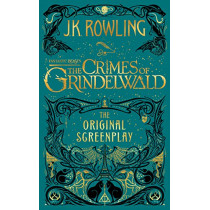 Fantastic Beasts: The Crimes of Grindelwald: The Original Screenplay by Minalima, 9781338263893