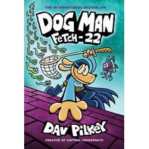 Dog Man: Fetch-22 by Dav Pilkey, 9781338323214