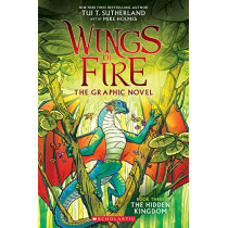 The Hidden Kingdom (Wings of Fire Graphic Novel #3    ) by Tui T. Sutherland, 9781338344059