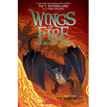 The Dark Secret (Wings of Fire Graphic Novel #4) by Tui T. Sutherland, 9781338344219