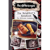 The Neighbor's Notebook: The Official Game Guide by Scholastic, 9781338537628