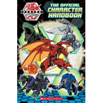 Bakugan Battle Planet: The Official Character Handbook by Scholastic, 9781338574906