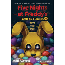 Into the Pit (Five Nights at Freddy's: Fazbear Frights #1) by Scott Cawthon, 9781338576016