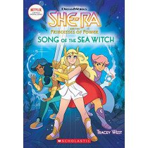 Song of the Sea Witch (She-Ra and the Princess of Power, Chapter Book 3) by Tracey West, 9781338581034