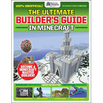 GamesMaster Presents: The Ultimate Builder's Guide in Minecraft by Future Publishing, 9781338594713