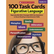 100 Task Cards: Figurative Language: Reproducible Mini-Passages with Key Questions to Boost Reading Comprehension Skills by Justin McCory Martin, 9781338603156
