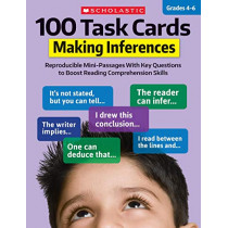 100 Task Cards: Making Inferences: Reproducible Mini-Passages with Key Questions to Boost Reading Comprehension Skills by Justin McCory Martin, 9781338603163