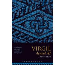 Virgil Aeneid XI: A Selection by Ashley Carter, 9781350008373