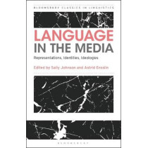Language in the Media by Professor Sally Johnson, 9781350063358