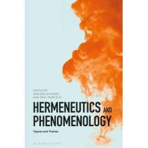 Hermeneutics and Phenomenology by Saulius Geniusas, 9781350078024