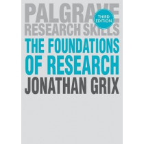 The Foundations of Research by Jonathan Grix, 9781352002003