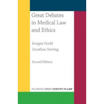 Great Debates in Medical Law and Ethics by Imogen Goold, 9781352002287