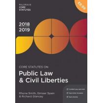 Core Statutes on Public Law & Civil Liberties 2018-19 by Rhona Smith, 9781352003352