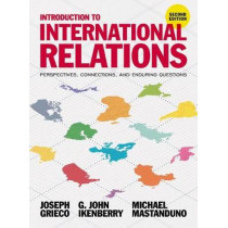 Introduction to International Relations: Perspectives, Connections, and Enduring Questions by Joseph Grieco, 9781352004229