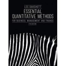 Essential Quantitative Methods: For Business, Management and Finance by Les Oakshott, 9781352005691