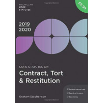 Core Statutes on Contract, Tort & Restitution 2019-20 by Graham Stephenson, 9781352006544