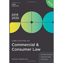 Core Statutes on Commercial & Consumer Law 2019-20 by Graham Stephenson, 9781352006636