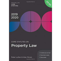 Core Statutes on Property Law 2019-20 by Peter Luther, 9781352006933