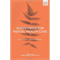 Supervision for Mental Health Care by Paul Cassedy, 9781352007558