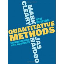 Quantitative Methods: Mathematics for Business by Mark Cleary, 9781352007886