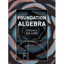 Foundation Algebra by Pragnesh Gajjar, 9781352008180