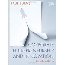 Corporate Entrepreneurship and Innovation by Paul Burns, 9781352008791