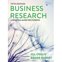 Business Research: A Practical Guide for Undergraduate and Postgraduate Students by Jill Collis, 9781352011814