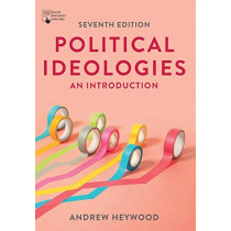 Political Ideologies: An Introduction by Andrew Heywood, 9781352011838
