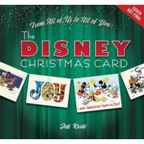 From All Of Us To All Of You The Disney Christmas Card by Jeff Kurtti, 9781368018715