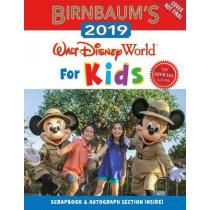 Birnbaum's 2019 Walt Disney World For Kids by Guides Birnbaum, 9781368019347