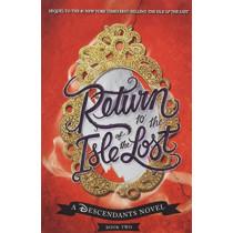 Return to the Isle of the Lost: A Descendants Novel by Melissa de la Cruz, 9781368021364
