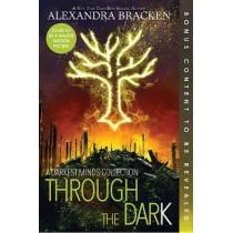 Through the Dark (Bonus Content) (a Darkest Minds Collection) by Alexandra Bracken, 9781368022484