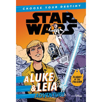 Star Wars a Luke & Leia Adventure: A Choose Your Destiny Chapter Book by Cavan Scott, 9781368024242