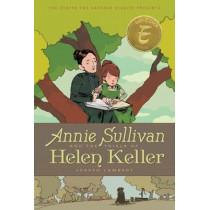 Annie Sullivan And The Trials Of Helen Keller by Joseph Lambert, 9781368027076