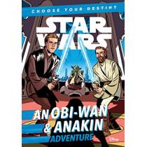 Star Wars an Obi-wan & Anakin Adventure: A Choose Your Destiny Chapter Book by Cavan Scott, 9781368043373