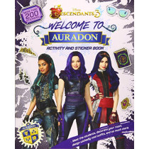 Welcome to Auradon: A Descendants 3 Sticker and Activity Book by Disney Book Group, 9781368049559