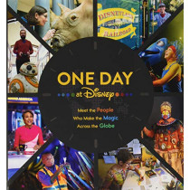 One Day at Disney: Meet the People Who Make the Magic Across the Globe by Bruce Steele, 9781368052245
