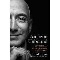 Amazon Unbound by Brad Stone, 9781398500969