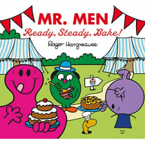 Mr Men: Ready, Steady, Bake! by Adam Hargreaves, 9781405292832