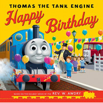 Thomas & Friends: Happy Birthday, Thomas! by Rev. W. Awdry, 9781405293334